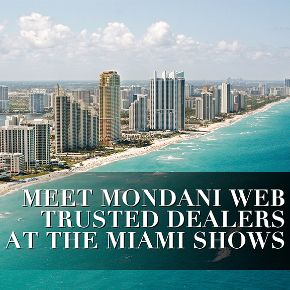 Meet Trusted Dealers at the Miami Shows - MondaniWeb