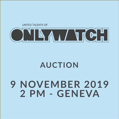 ONLY WATCH & CHRISTIE'S ANNOUNCE 8TH EDITION OF THE BIENNIAL AUCTION OF UNIQUE TIMEPIECES SOLD FOR THE BENEFIT OF RESEARCH ON DUCHENNE MUSCULAR DYSTROPHY - MondaniWeb
