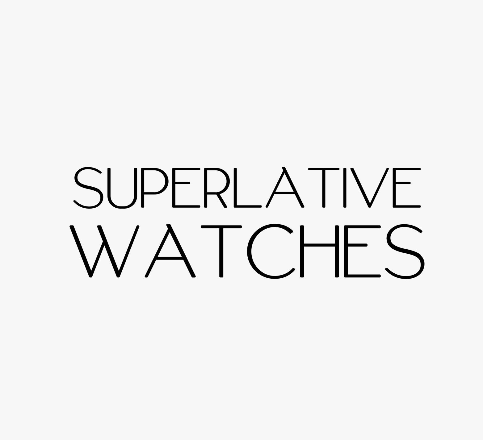 Superlative Watches - MondaniWeb